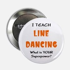 "teach line dance 2.25"" Button"