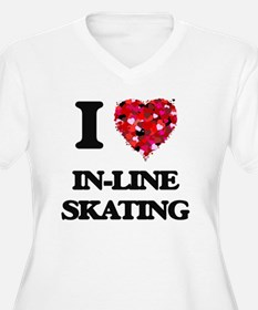 I Love In-Line Skating Plus Size T-Shirt
