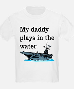 DADDY PLAYS IN THE WATER 1 T-Shirt
