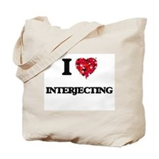 I Love Interjecting Tote Bag