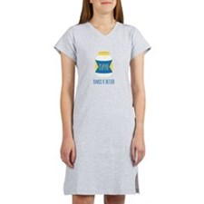 Makes It Better Women's Nightshirt