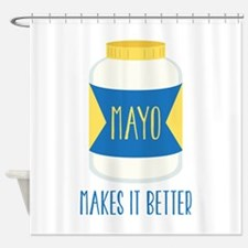 Makes It Better Shower Curtain