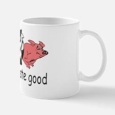 Animals Taste Good. Meat Eaters Design Mug