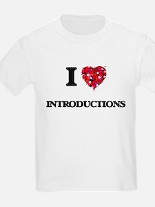 I Love Introductions T-Shirt