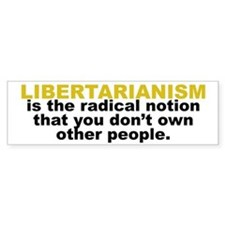 Libertarian Bumper Bumper Bumper Sticker