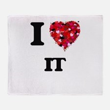 I Love It Throw Blanket
