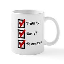 Awesome 77th Birthday Checklist Mugs