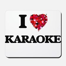 I Love Karaoke Mousepad