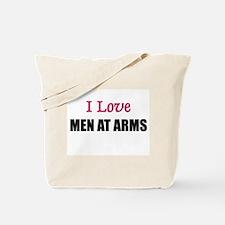 I Love MEN AT ARMS Tote Bag