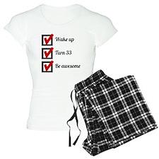 Awesome 33rd Birthday Checklist Pajamas