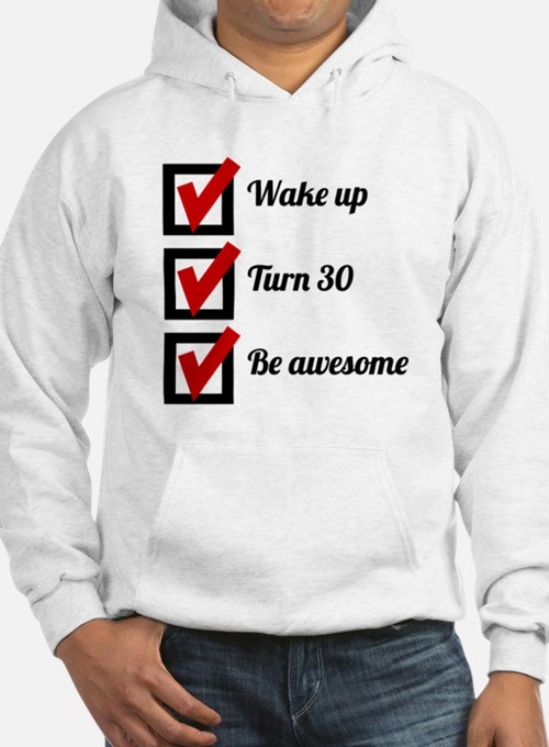 Awesome 30th Birthday Checklist Hoodie