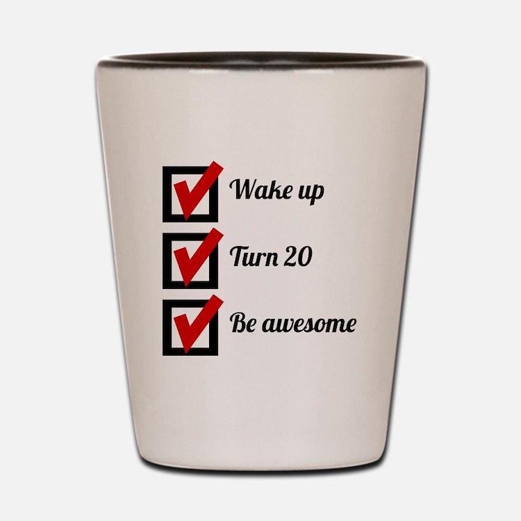 Awesome 20th Birthday Checklist Shot Glass