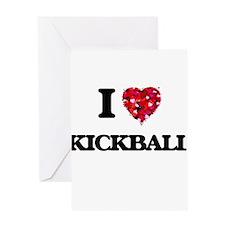 I Love Kickball Greeting Cards