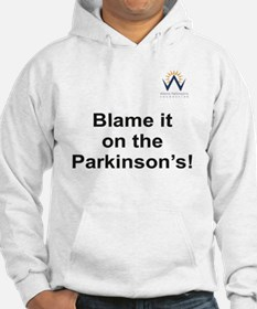 Blame it on the Parkinson's Hoodie