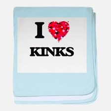 I Love Kinks baby blanket