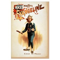 Rice's beautiful Evangeline Chief of Police Poster