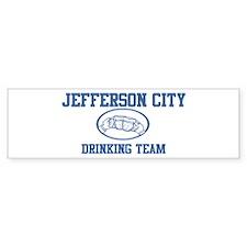 JEFFERSON CITY drinking team Bumper Bumper Bumper Sticker