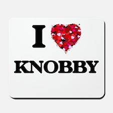 I Love Knobby Mousepad