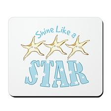 Shine Like Star Mousepad