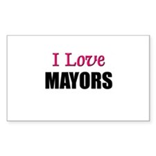 I Love MAYORS Rectangle Decal