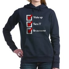 Awesome 77th Birthday Checklist Women's Hooded Swe