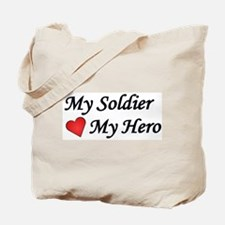 My Soldier My Hero US Army Tote Bag
