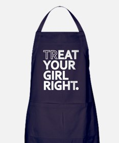 Treat Your Girl Right Apron (dark)