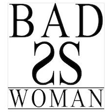 Badass Woman Poster