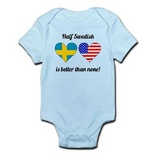 Half Swedish Is Better Than None Body Suit