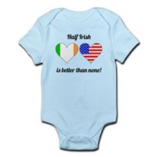 Half Irish Is Better Than None Body Suit