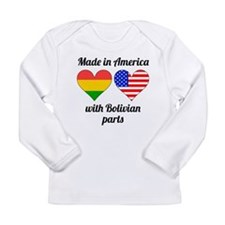 Made In America With Bolivian Parts Long Sleeve T-