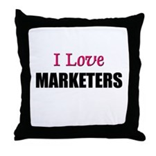 I Love MARKETERS Throw Pillow