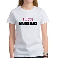I Love MARKETERS Tee