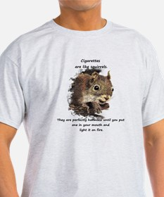 Funny Quit Smoking Squirrel Quote T-Shirt