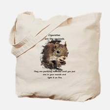 Funny Quit Smoking Squirrel Quote Tote Bag