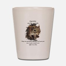 Funny Quit Smoking Squirrel Quote Shot Glass