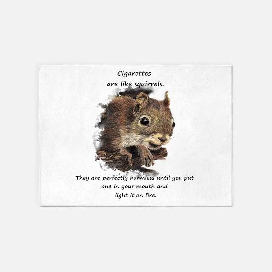 Funny Quit Smoking Squirrel Quote 5'x7'Area Rug