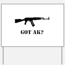 Got AK? Yard Sign