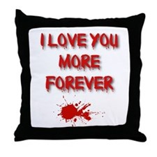 I Love You More Forever Throw Pillow