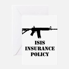 ISIS Insurance Policy Greeting Cards