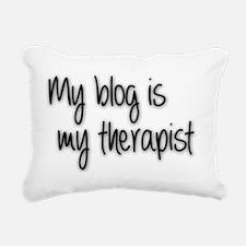 My Blog is my therapist Rectangular Canvas Pillow