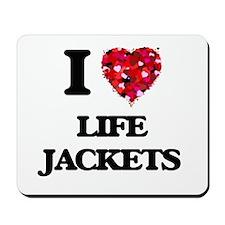 I Love Life Jackets Mousepad