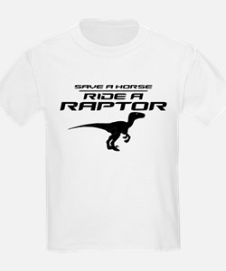 Save a Horse, Ride a Raptor T-Shirt