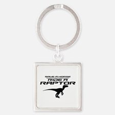Save a Horse, Ride a Raptor Square Keychain