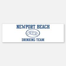 NEWPORT BEACH drinking team Bumper Bumper Bumper Sticker