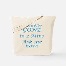 Wrinkles Gone In 2 Mins Tote Bag