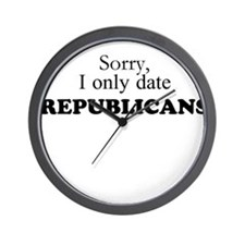 I only date Republicans! Wall Clock