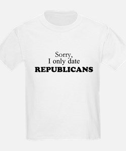 I only date Republicans! T-Shirt
