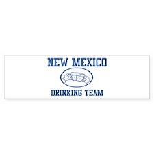 NEW MEXICO drinking team Bumper Bumper Bumper Sticker