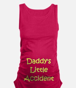 DADDY'S LITTLE ACCIDENT Maternity Tank Top